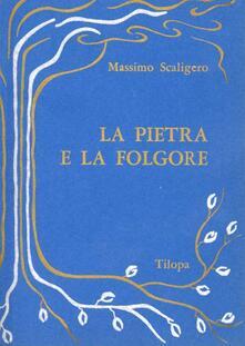 La pietra e la folgore - Massimo Scaligero - copertina