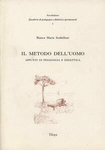Il metodo dell'uomo. Appunti di pedagogia e didattica