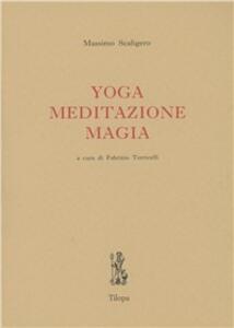 Yoga, meditazione, magia