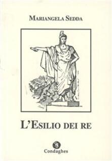 L' esilio dei re - Mariangela Sedda - copertina