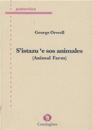 S'istazu 'e sos animales. (Animal farm). Testo sardo