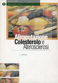 Alimentazione, colesterolo e aterosclerosi - copertina