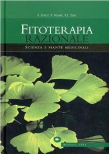 Fitoterapia razionale - Volker Schulz,Rudolf Hansel,Varro E. Tyler - copertina