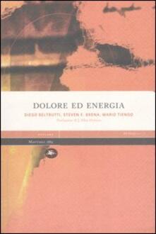 Dolore ed energia - Diego Beltrutti,Steven F. Brena,Mario Tiengo - copertina