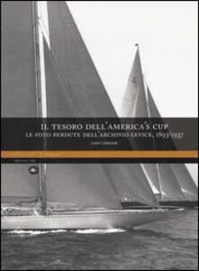 Il tesoro dell'America's Cup. Le foto perdute dell'Archivio Levick 1893-1937 - Gary Jobson - copertina
