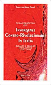 Guida introduttiva alle insorgenze contro-rivoluzionarie in Italia durante il dominio napoleonico (1796-1815)