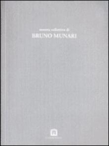Mostra collettiva di Bruno Munari - Bruno Munari - copertina