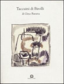 Taccuini di Birolli - Gino Baratta - copertina