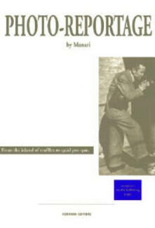 Fotocronache. Ediz. italiana e inglese - Bruno Munari - copertina