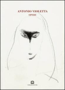 Opere - Antonio Violetta - copertina