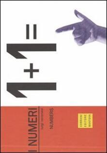 I numeri. Ediz. multilingue - Luigi Veronesi - copertina
