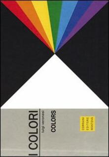 I colori. Ediz. multilingue - Luigi Veronesi - copertina