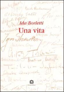 Una vita - Ida Borletti - copertina