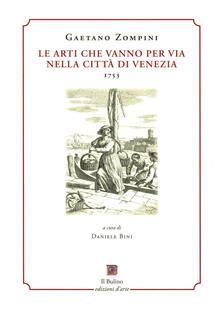 Le arti che vanno per via nella città di Venezia (1753). Ediz. in facsimile - copertina