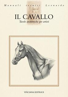 Il cavallo. Tavole anatomiche per artisti - copertina