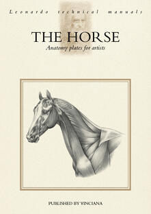 The horse. Anatomy plates for artists - copertina