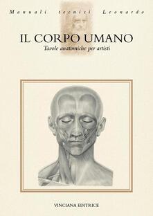 Il corpo umano. Tavole anatomiche per artisti - copertina