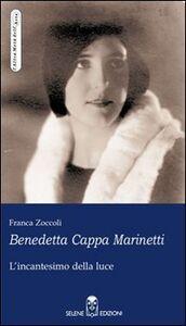 Benedetta Cappa Marinetti. L'incantesimo della luce