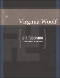Virginia Woolf e il fascismo