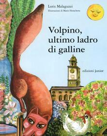 Volpino, ultimo ladro di galline - Loris Malaguzzi - copertina