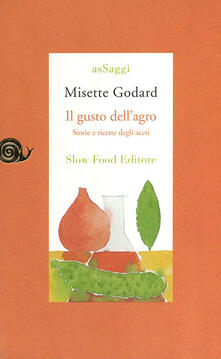 Warholgenova.it Il gusto dell'agro. Saggio di gastronomia storica Image
