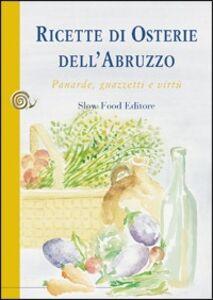 Ricette di osterie dell'Abruzzo. Panarde, guazzetti e virtù