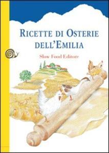 Ricette di osterie dell'Emilia. Dall'uovo al maiale
