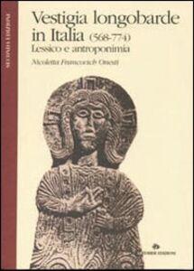 Vestigia longobarde in Italia (568-774). Lessico e antroponimia