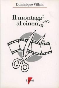 Il montaggio al cinema. Cahiers du cinéma