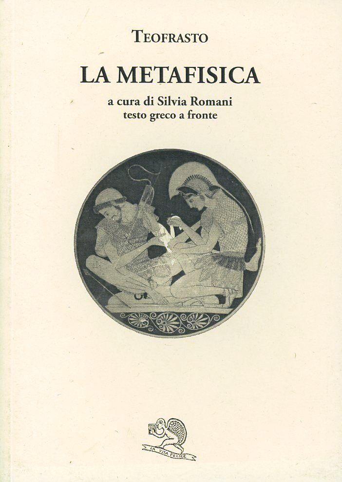 La metafisica. Testo greco a fronte