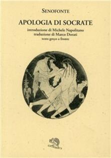 Apologia di Socrate. Testo greco a fronte - Senofonte - copertina