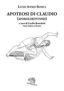 Apoteosi di Claudio (Apokolokyntosis). Testo latino a fronte.pdf