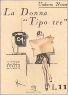 La donna «tipo tre» - Umberto Notari - copertina