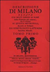 Descrizione di Milano ornata con molti disegni in rame delle fabbriche più cospicue che si trovano in questa metropoli