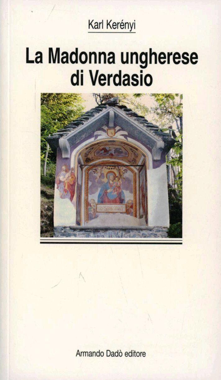 La madonna ungherese di Verdasio