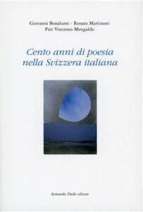Cento anni di poesia nella Svizzera italiana