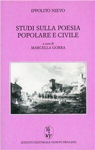 Studi sulla poesia popolare e civile massimamente in Italia