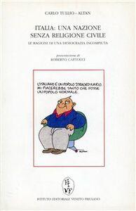 Italia: una società senza religione civile. Le ragioni di una democrazia incompiuta