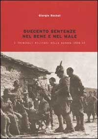 Duecento sentenze. La giustizia militare nella guerra 1940-1943