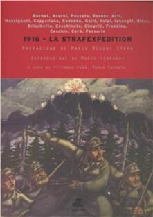 La strafexpedition. Gli altipiani vicentini nella tragedia della grande guerra - Giorgio Rochat,Mario Isnenghi,Paolo Pozzato - copertina