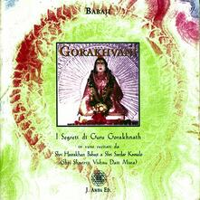 Filippodegasperi.it Gorakhvani. I segreti di guru Gorakhnath. Ediz. italiana e hindi. Con CD Audio Image
