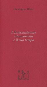 L' internazionale situazionista e il suo tempo