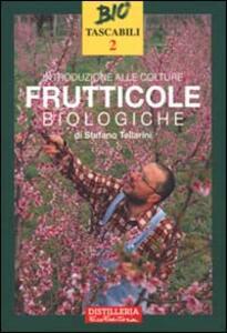 Introduzione alle colture frutticole biologiche