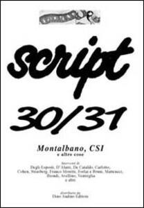 Script vol. 30-31: Montalbano, Csi e altre cose.