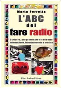 L' ABC del fare radio