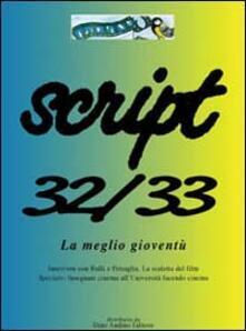 Script vol. 32-33: La meglio gioventù..pdf