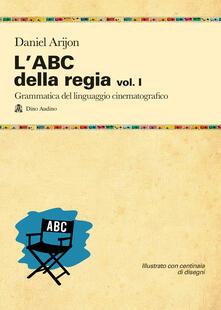 Radiospeed.it L' ABC della regia. Vol. 1 Image