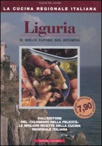 Liguria. Il dolce sapore del ritorno