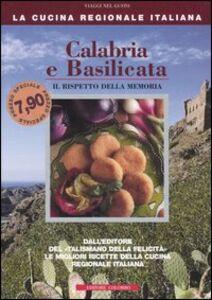 Calabria e Basilicata. Il rispetto della memoria