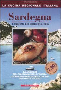 Sardegna. Il profumo del mirto selvatico